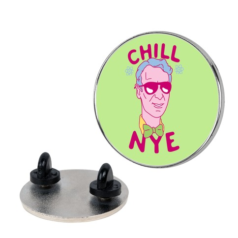 Chill Nye  pin