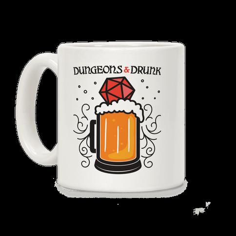 Dungeons & Drunk Coffee Mug