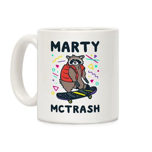 Marty McTrash Raccoon Parody Coffee Mug