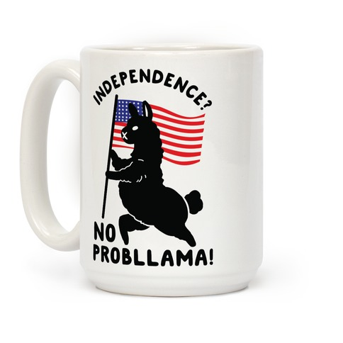 Independence? No Probllama Coffee Mug