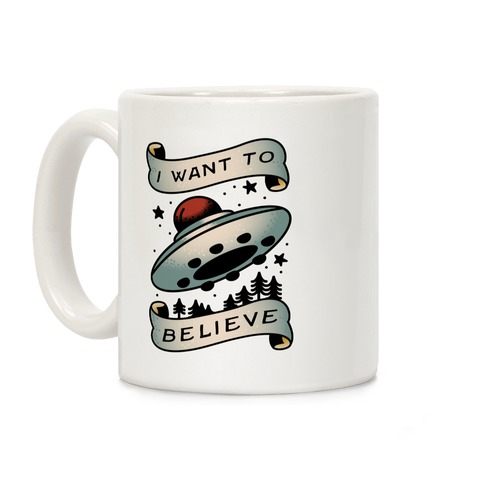 I Want to Believe (Old School Tattoo) Coffee Mug