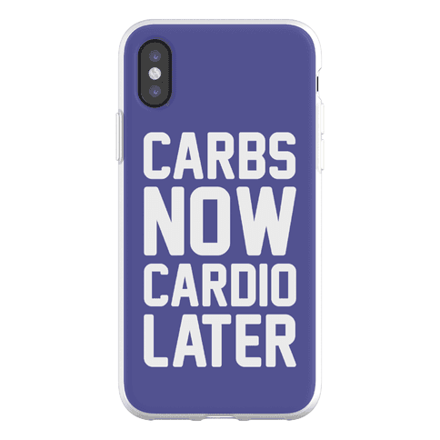 Carbs Now Cardio Later Phone Flexi-Case
