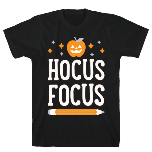 Hocus Focus Mens/Unisex T-Shirt
