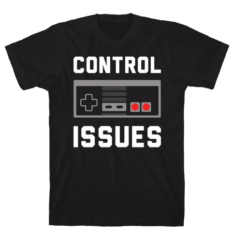 Control Issues Mens T-Shirt