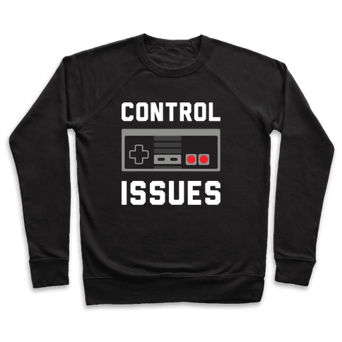 Control Issues Pullover