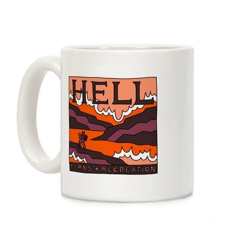 Hell Parks & Recreation Coffee Mug