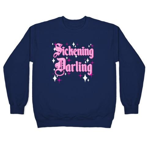 Sickening Darling Pullover