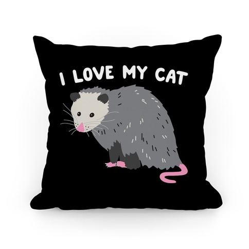 I Love My Cat Opossum Pillow