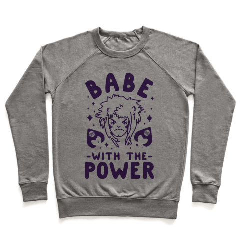 Babe with the Power Pullover