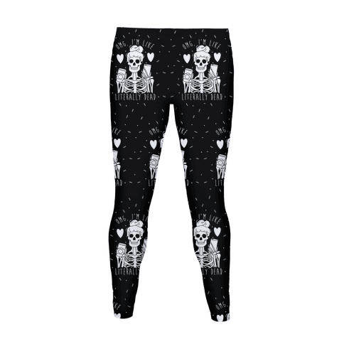 OMG I'm Like Literally Dead Pattern Women's Legging