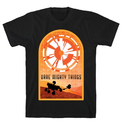 Dare Mighty Things Perseverance Parachute T-Shirt