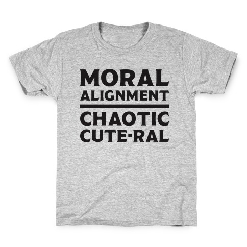 Moral Alignment Chaotic Cute-ral Kids T-Shirt