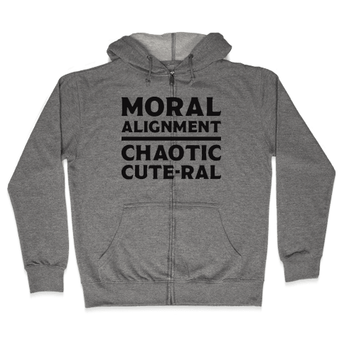 Moral Alignment Chaotic Cute-ral Zip Hoodie