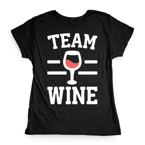 Team Wine Womens T-Shirt