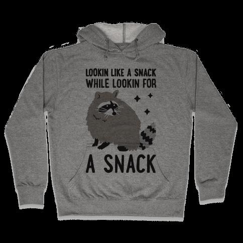 Lookin For A Snack Raccoon Hooded Sweatshirt