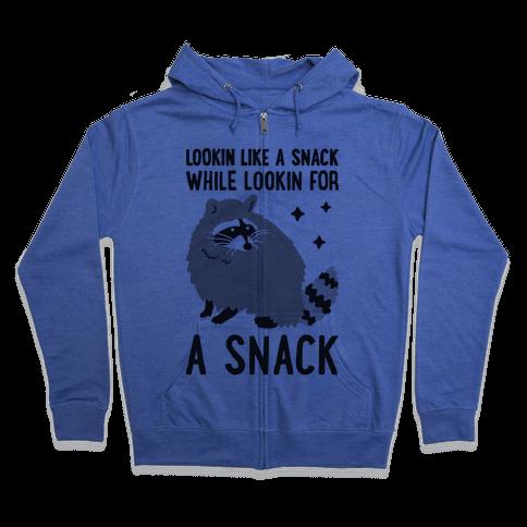 Lookin For A Snack Raccoon Zip Hoodie