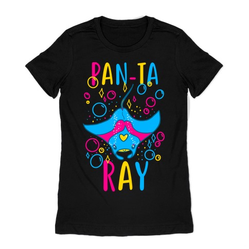 Pan-ta Ray  Womens T-Shirt