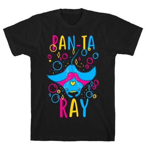 Pan-ta Ray T-Shirt
