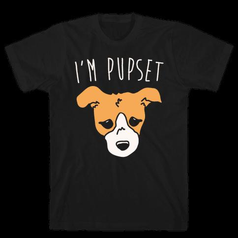 I'm Pupset White Print Mens T-Shirt