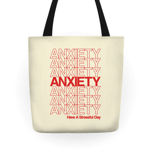 Anxiety Thank You Bag Parody Tote