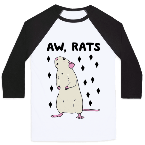 Aw, Rats Baseball Tee