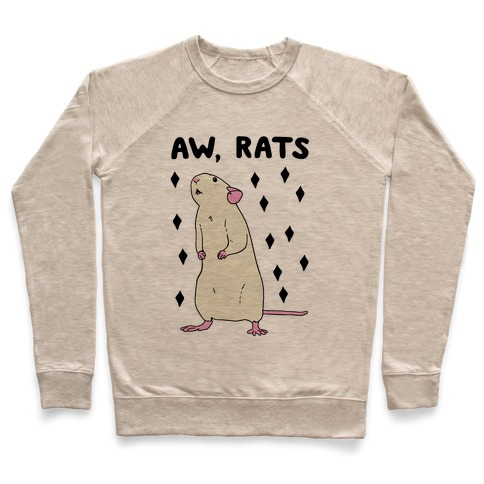 Aw, Rats Pullover
