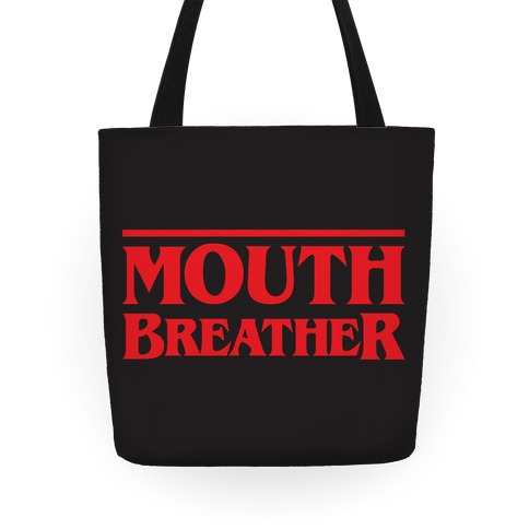 Mouth Breather Parody Tote