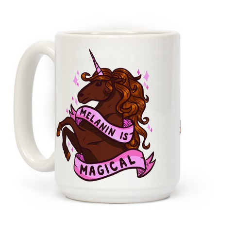 Melanin is Magical Unicorn Coffee Mug