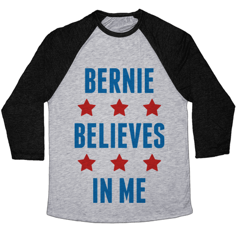 Bernie Believes In Me Baseball Tee