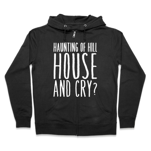 Haunting of Hill House and Cry Parody White Print Hoodie | LookHUMAN