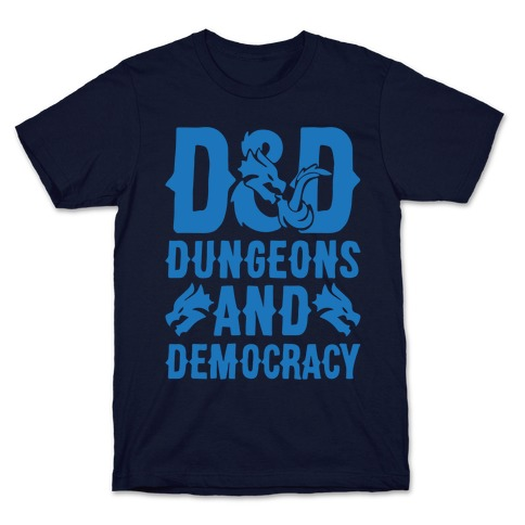Dungeons and Democracy Parody White Print T-Shirt