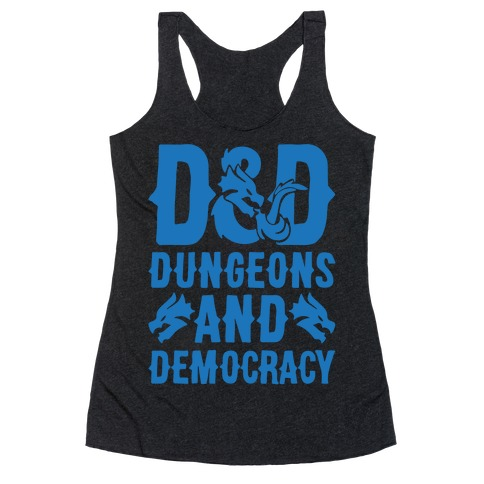 Dungeons and Democracy Parody White Print Racerback Tank Top
