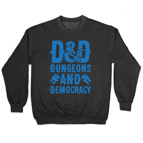 Dungeons and Democracy Parody White Print Pullover