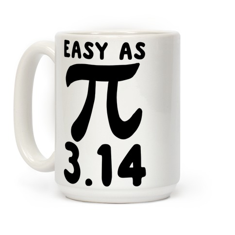 Easy as 3.14 - Pi Coffee Mug