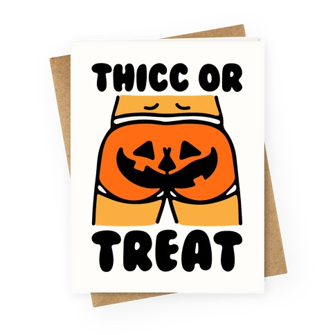Thicc Or Treat Pumpkin Butt Greeting Card