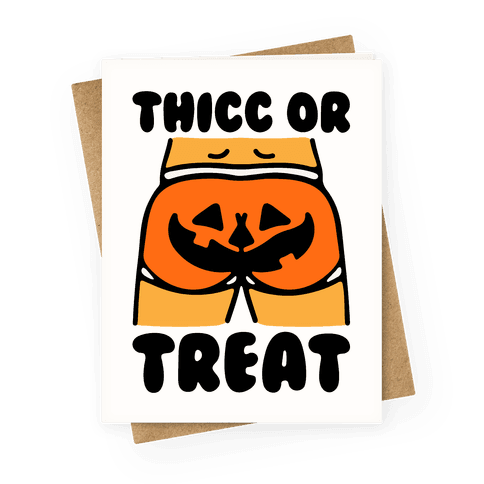Thicc Or Treat Pumpkin Butt Greeting Card