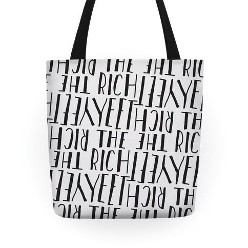 Yeet The Rich Tote