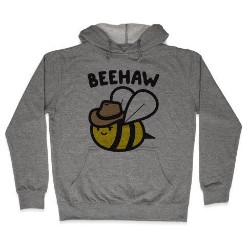 Beehaw Cowboy Bee Hooded Sweatshirt