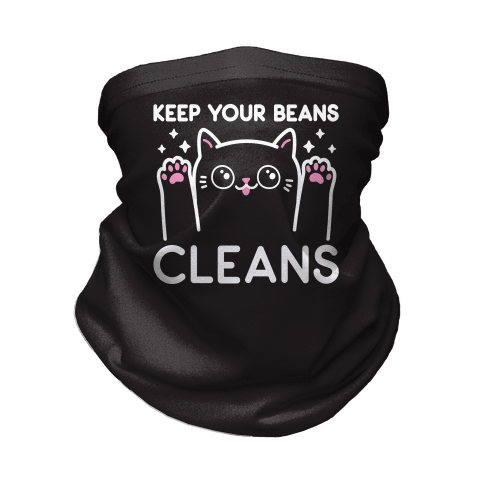 Keep Your Beans Cleans Cat Neck Gaiter