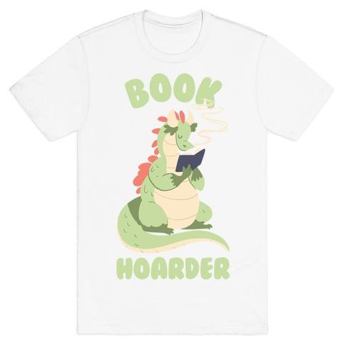 Book Hoarder T-Shirt