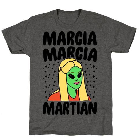 Marcia Marcia Martian Parody T-Shirt