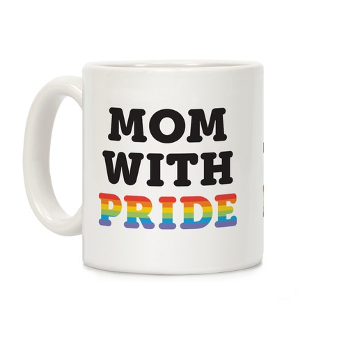 Mom With Pride Coffee Mug