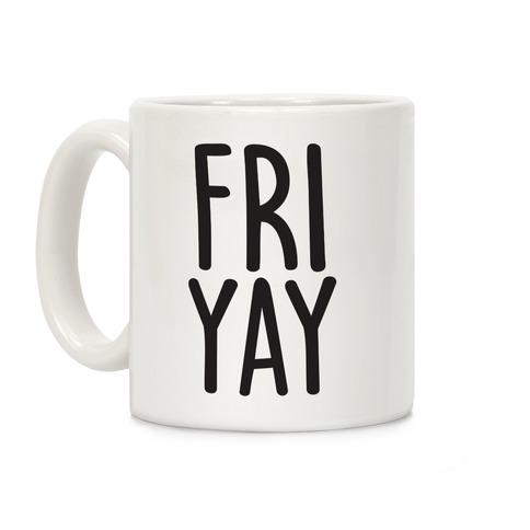 FRIYAY Coffee Mug
