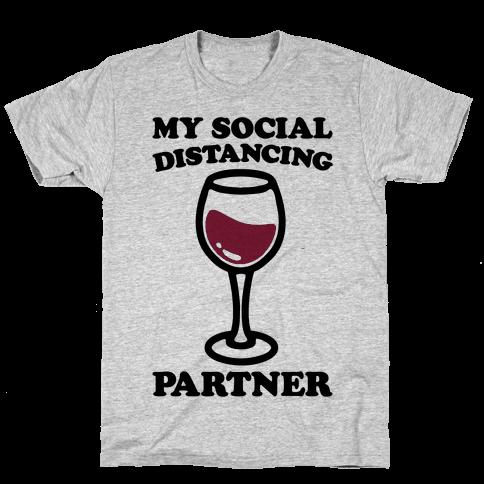 My Social Distancing Partner Mens/Unisex T-Shirt