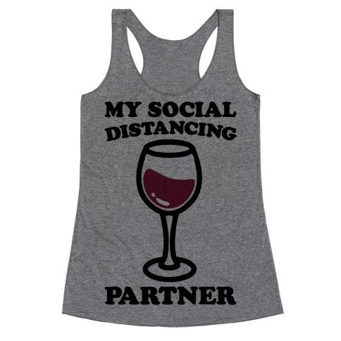 My Social Distancing Partner Racerback Tank Top