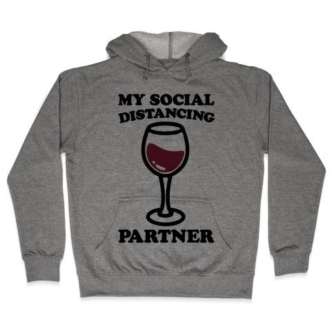 My Social Distancing Partner Hooded Sweatshirt