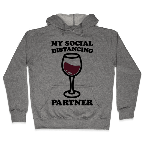 My Social Distancing Partner Hooded Sweatshirt