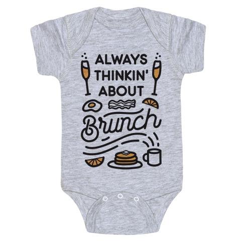 Always Thinkin' About Brunch Baby Onesy