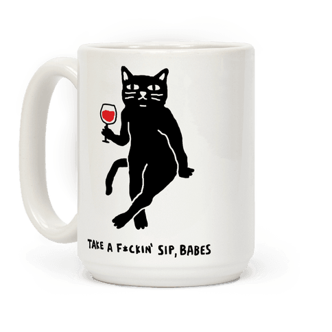Take A F***in Sip Babes Cat Coffee Mug