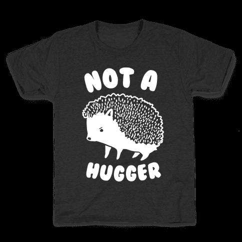 Not A Hugger